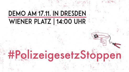 Abschluss-Demo in Dresden: Polizeigesetz stoppen @ Hbf Dresden