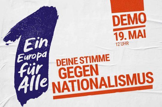 Demo in Leipzig: Ein Europa für Alle. Deine Stimme gegen Nationalismus @ Wilhelm-Leuschner Platz