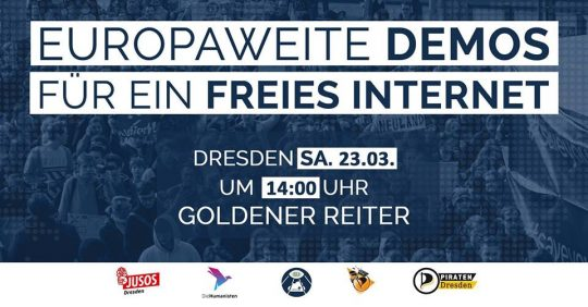 #SaveTheInternet Demo in Dresden @ Goldener Reiter
