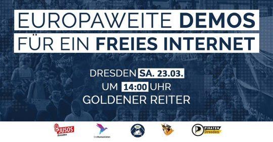 #SaveTheInternet Demo in Dresden @ Goldener Reiter